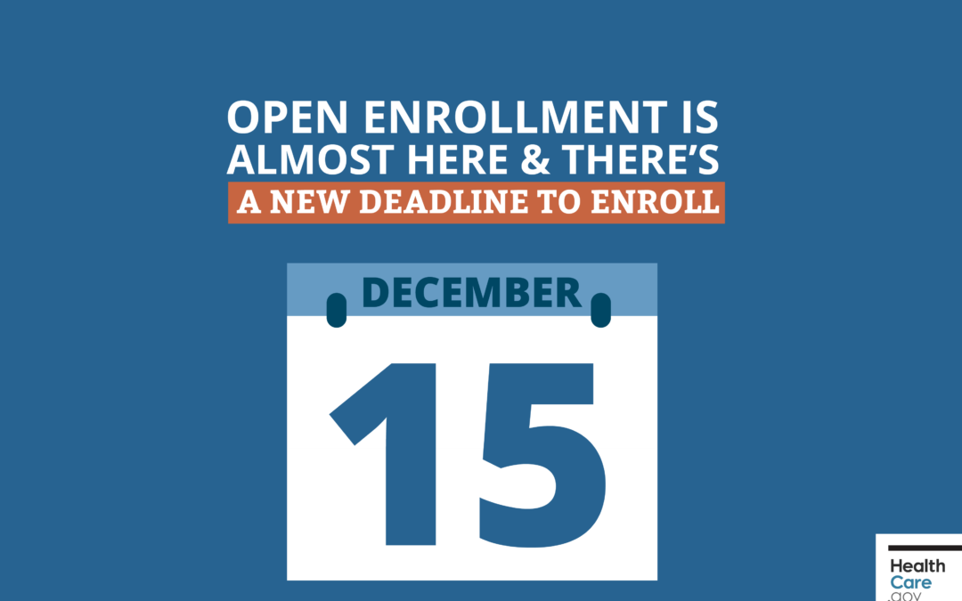 2019 Open Enrollment for Affordable Care Act coverage ends December 15th