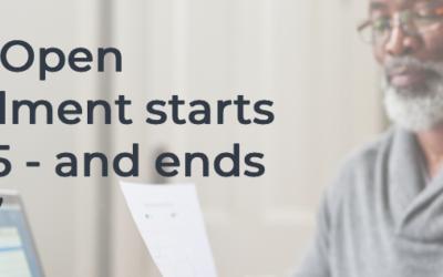 Medicare Open Enrollment starts October 15th